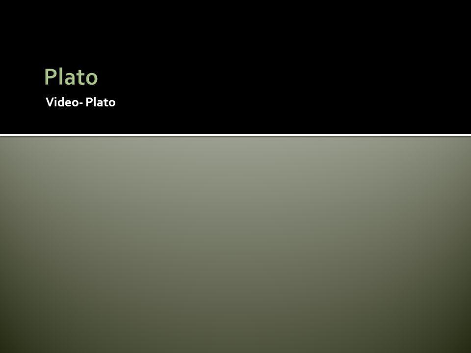 Plato Video- Plato