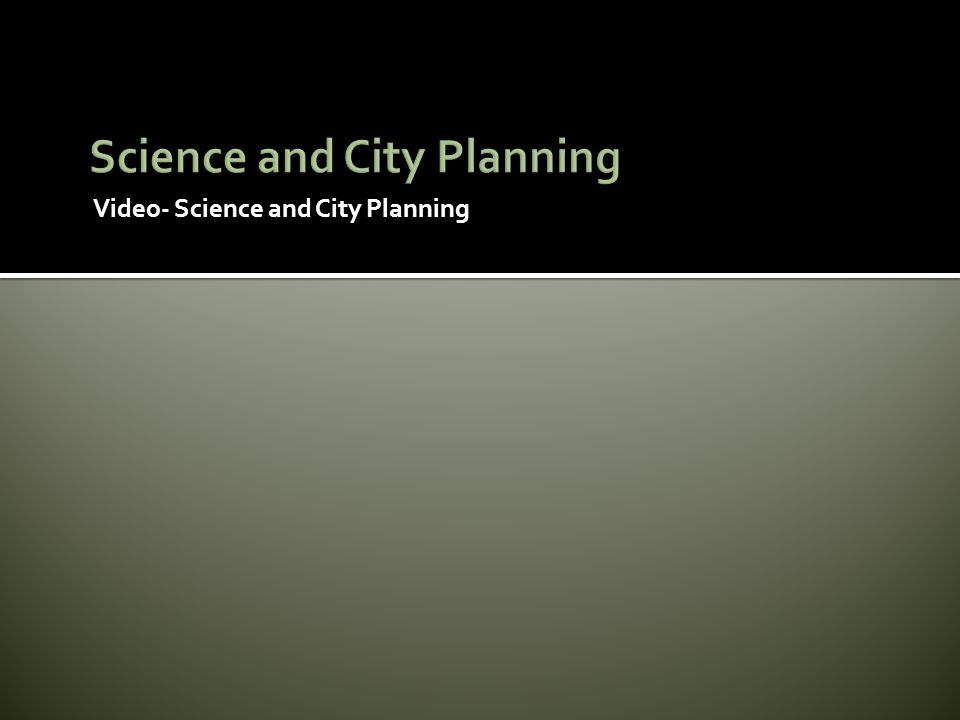 Science and City Planning