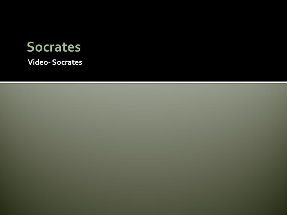 Socrates Video- Socrates