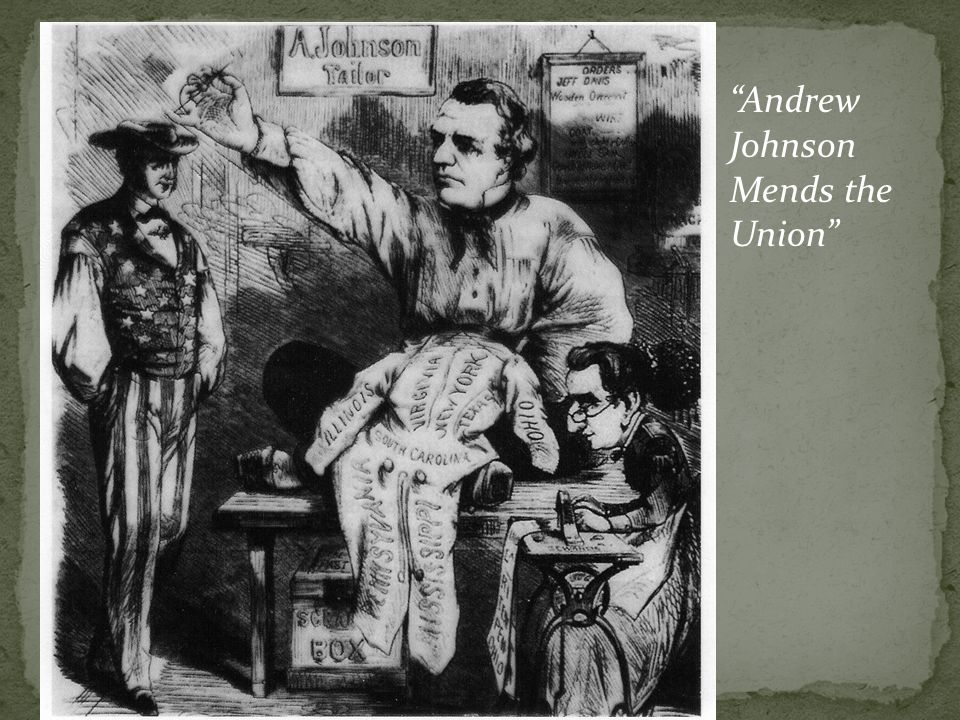Andrew Johnson Mends the Union