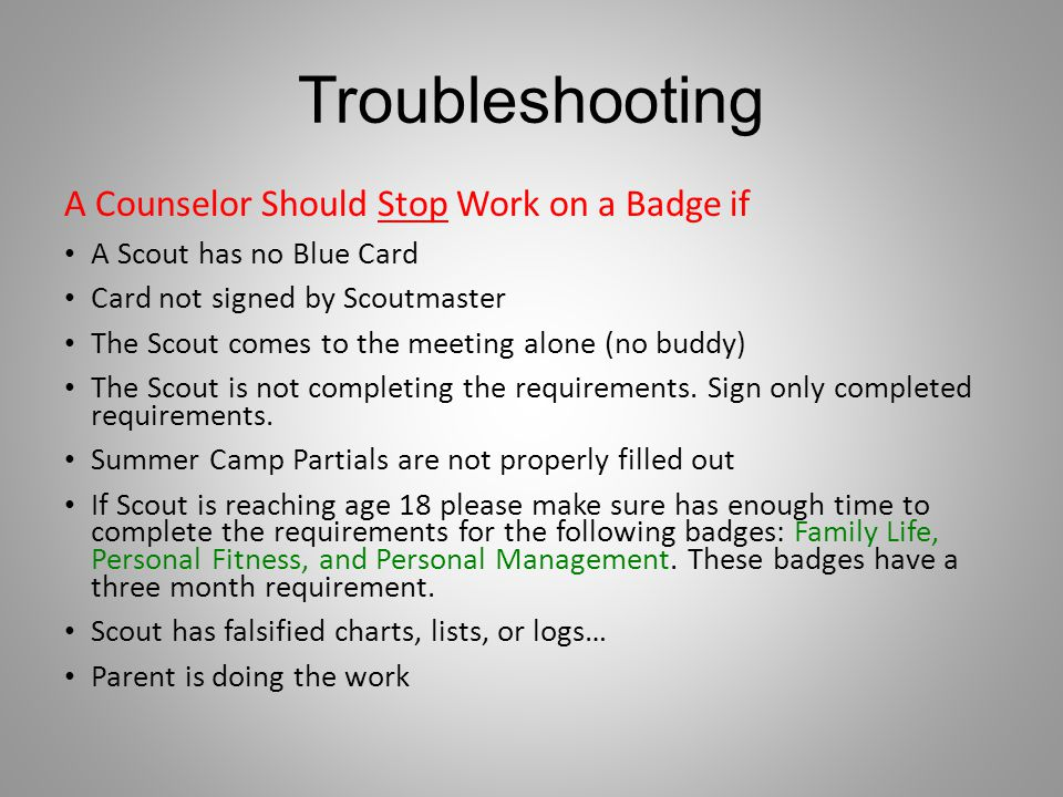 Troubleshooting A Counselor Should Stop Work on a Badge if