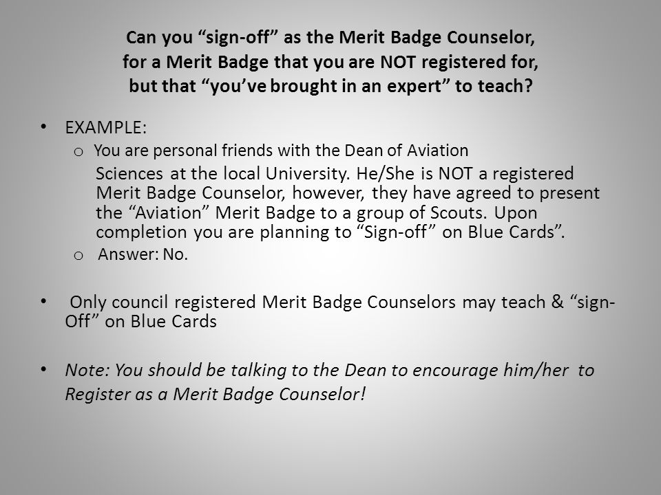 Note: You should be talking to the Dean to encourage him/her to