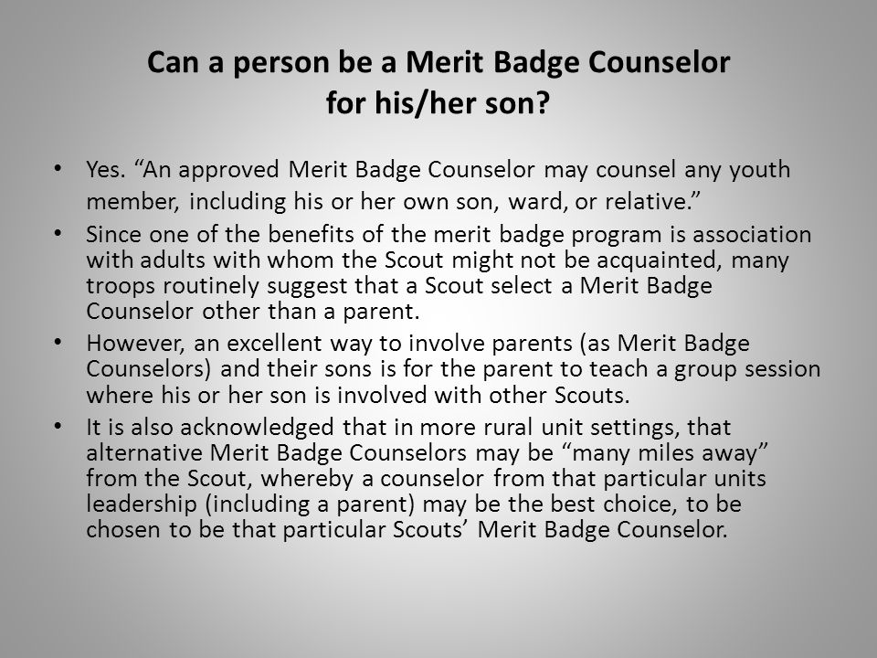 Can a person be a Merit Badge Counselor for his/her son