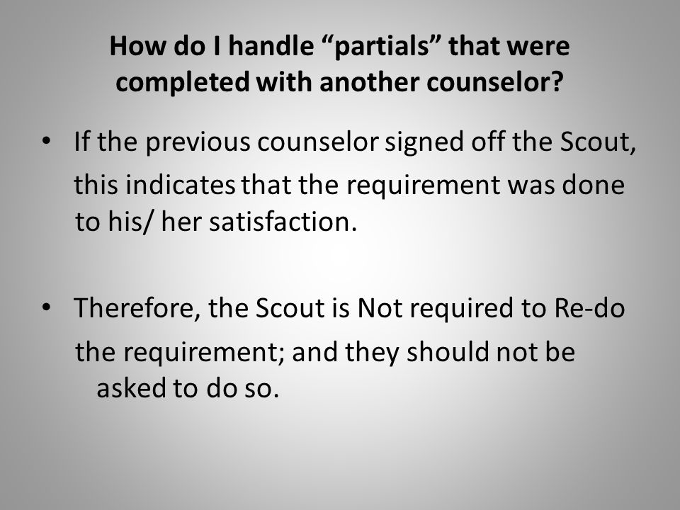 How do I handle partials that were completed with another counselor
