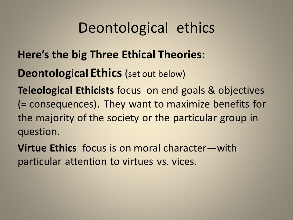 the difference between teleological and deontological is that