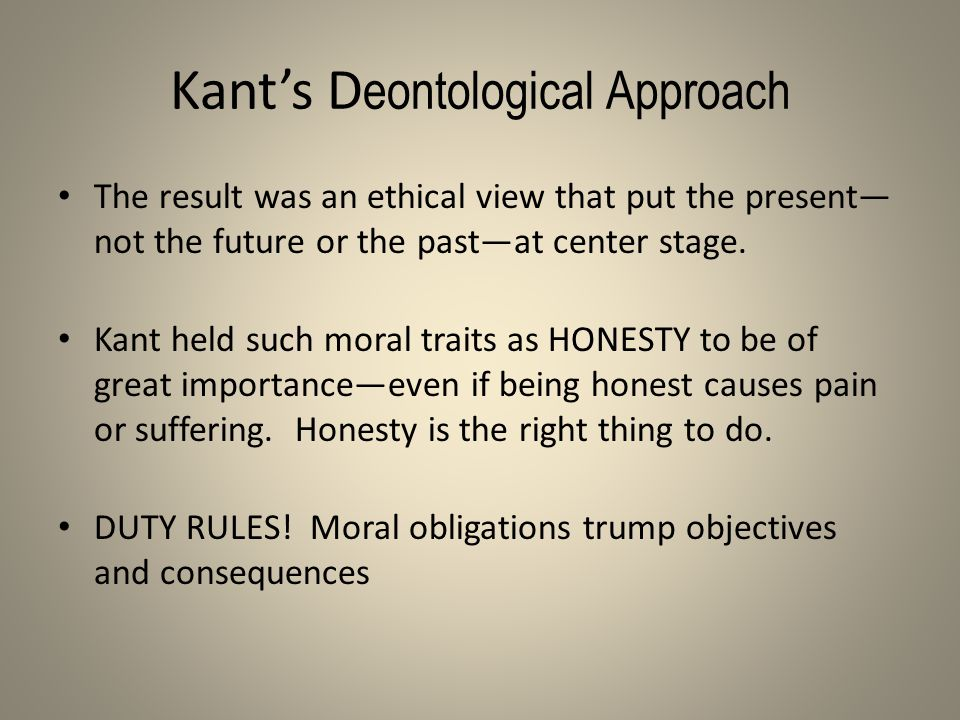 Kant's Deontological Approach
