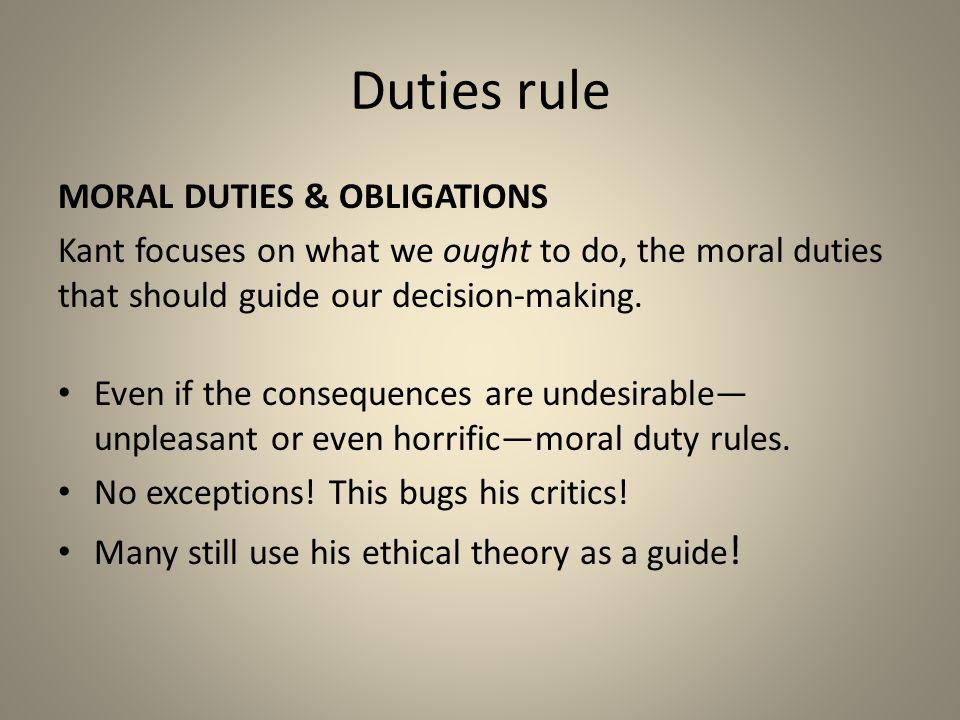 Duties rule MORAL DUTIES & OBLIGATIONS