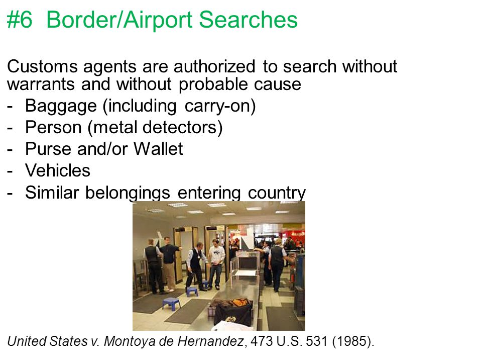 #6 Border/Airport Searches