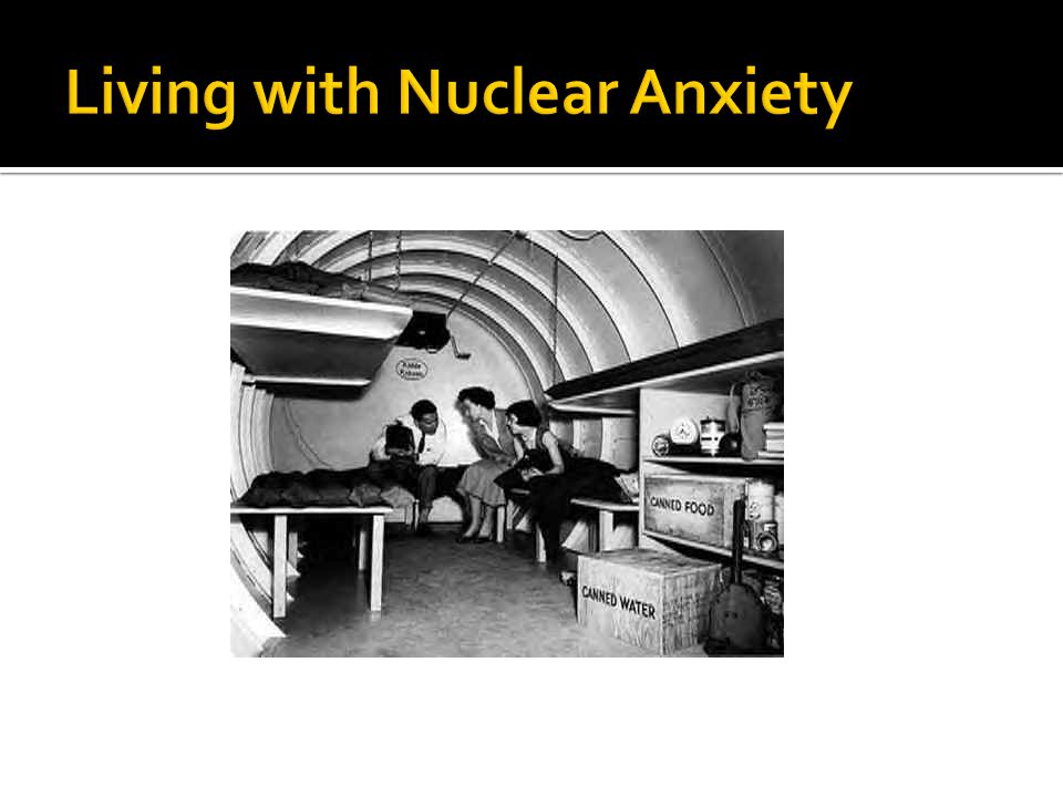Living with Nuclear Anxiety