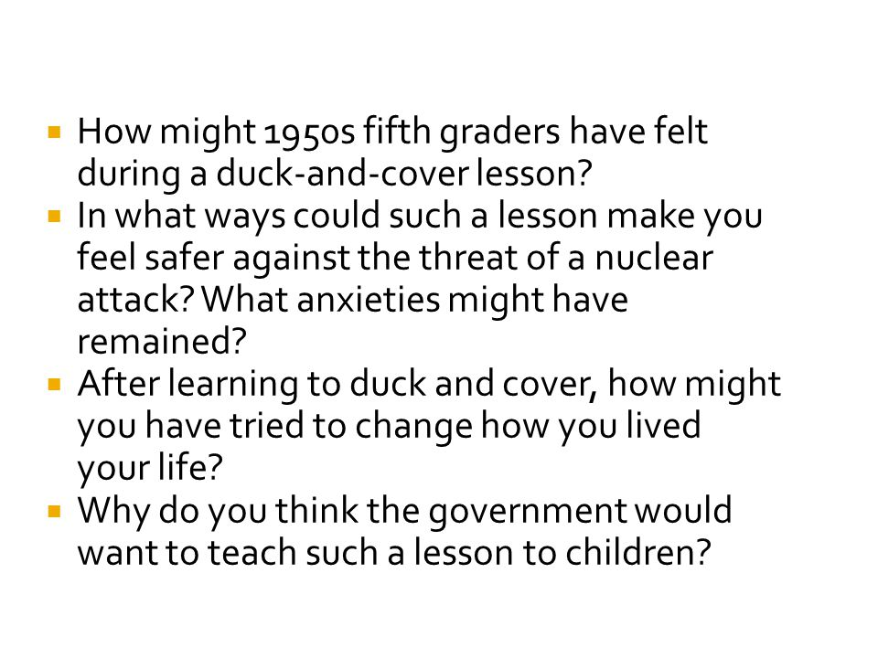 How might 1950s fifth graders have felt during a duck-and-cover lesson