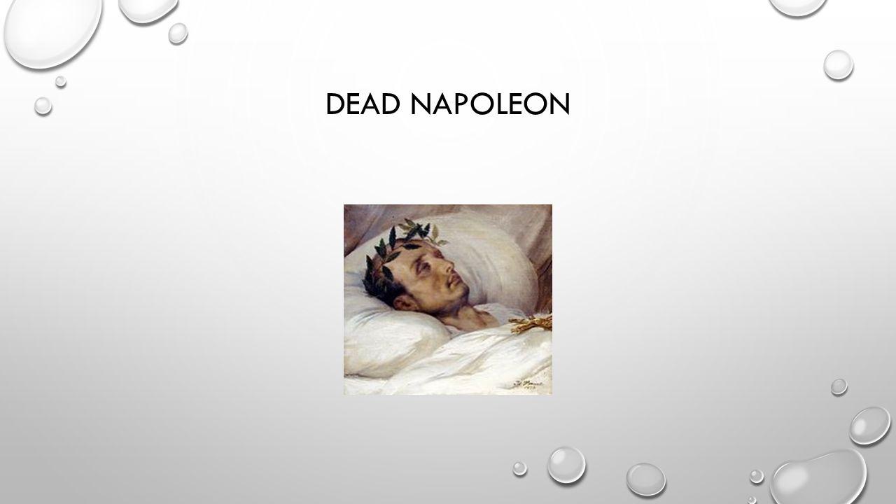 Dead Napoleon