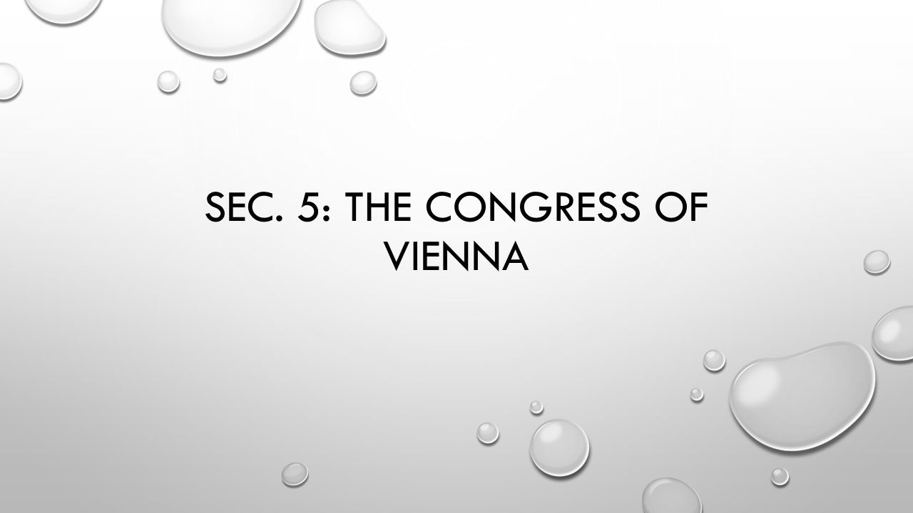 Sec. 5: The congress of vienna