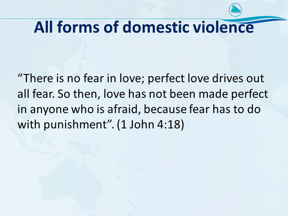 All forms of domestic violence