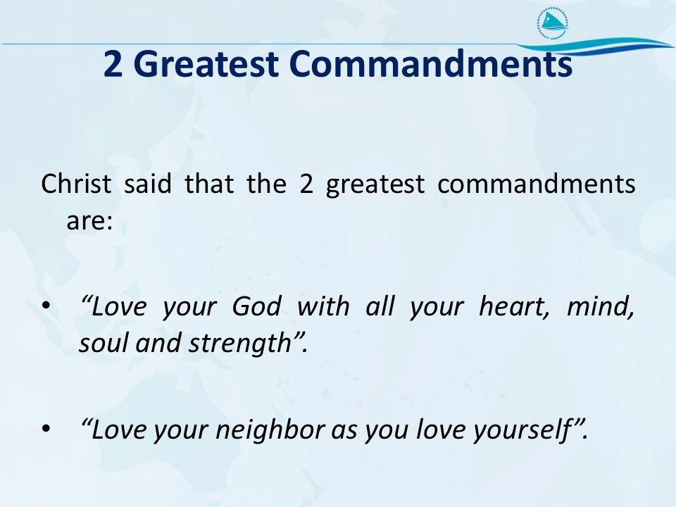 2 Greatest Commandments