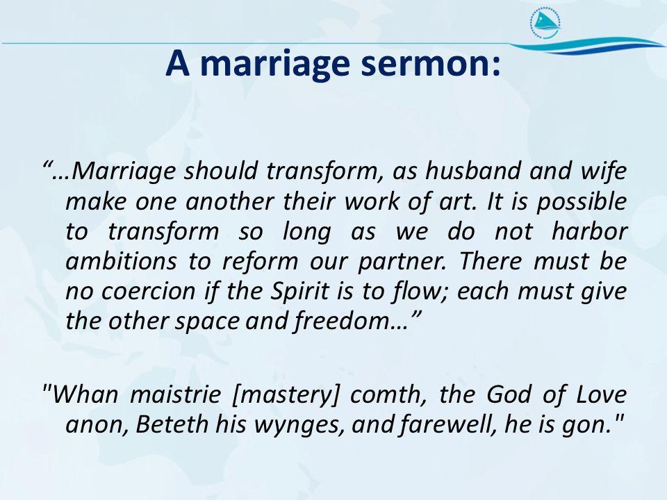 A marriage sermon: