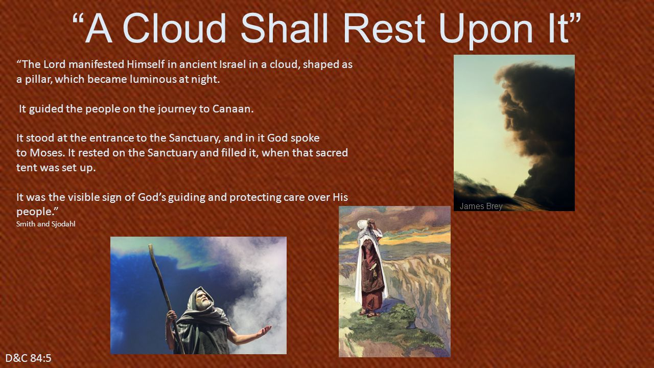 A Cloud Shall Rest Upon It