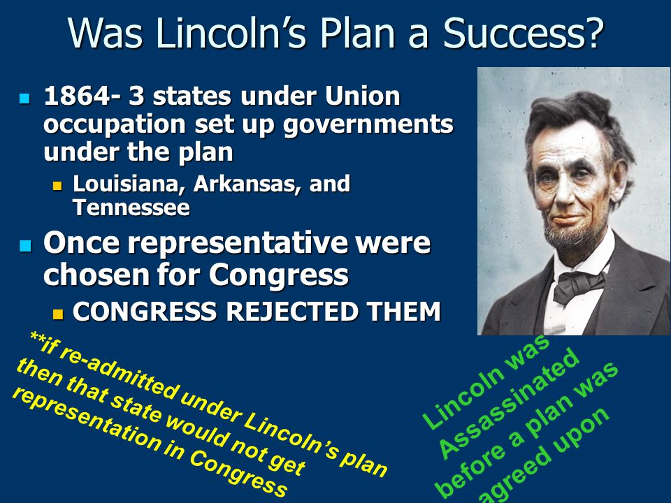 Was Lincoln's Plan a Success