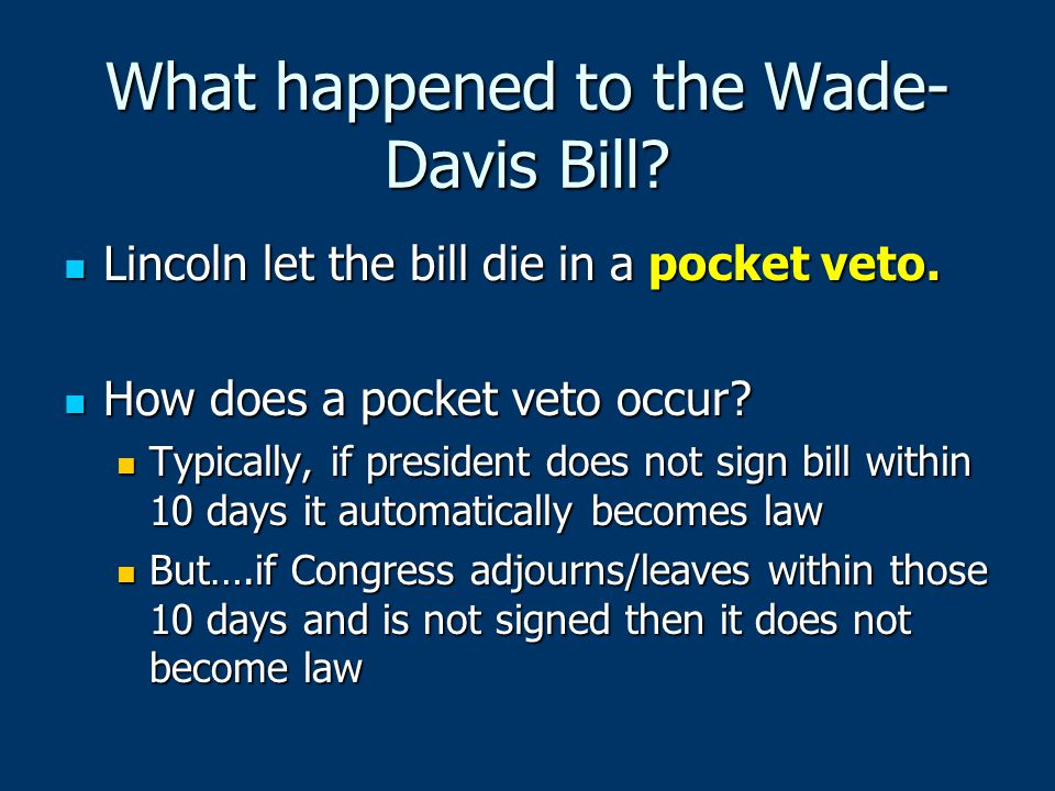 What happened to the Wade-Davis Bill