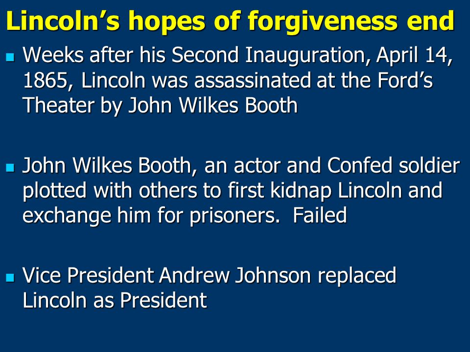 Lincoln's hopes of forgiveness end