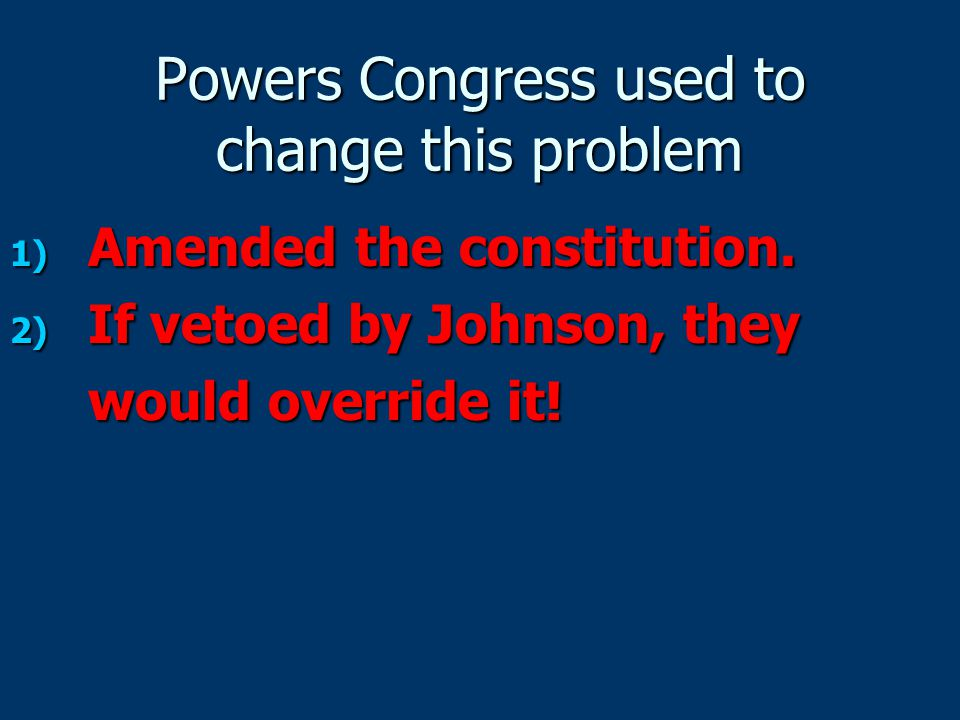 Powers Congress used to change this problem