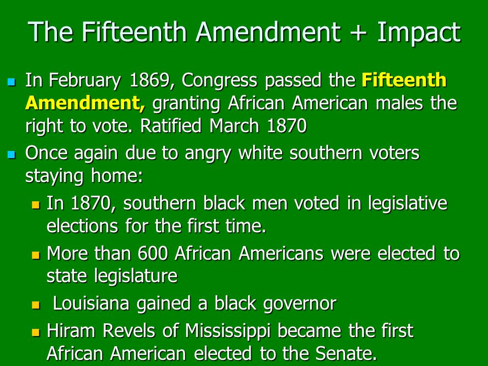 The Fifteenth Amendment + Impact