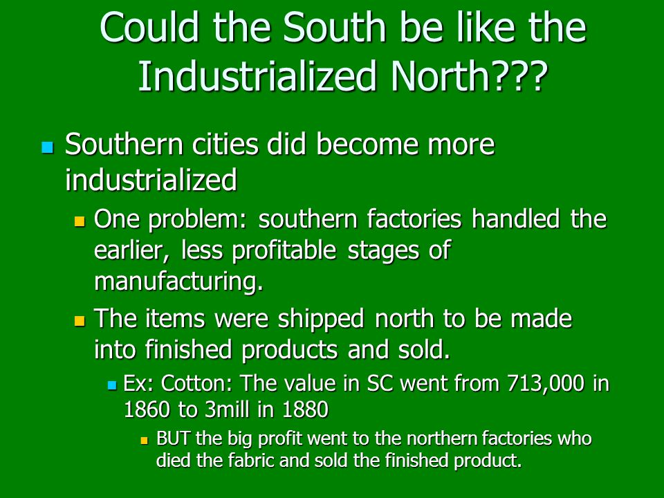 Could the South be like the Industrialized North