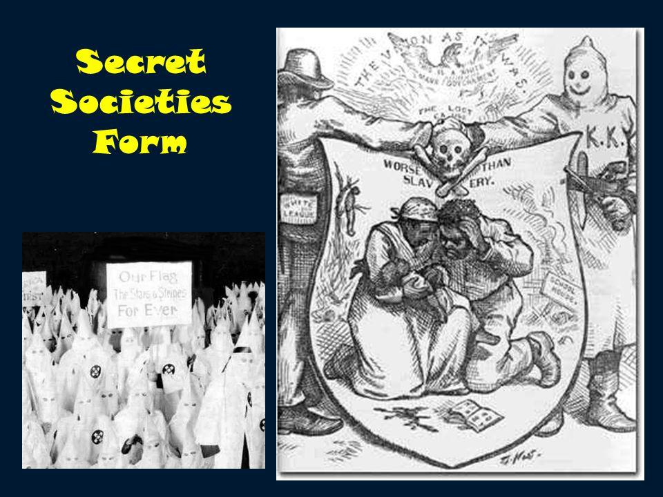 Secret Societies Form