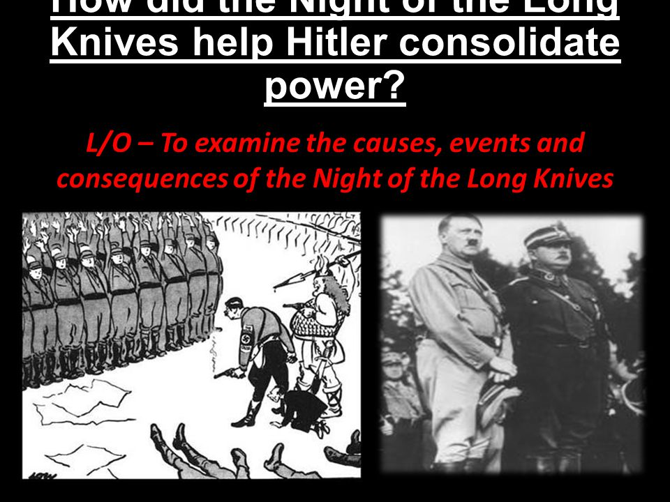 hitlers consolidation of power How hitler and the nazis (which are using intimidation and force) were able to  grew in such restrictive conditions  great question good question • 40 votes.