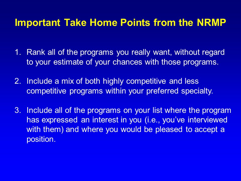 Important Take Home Points from the NRMP