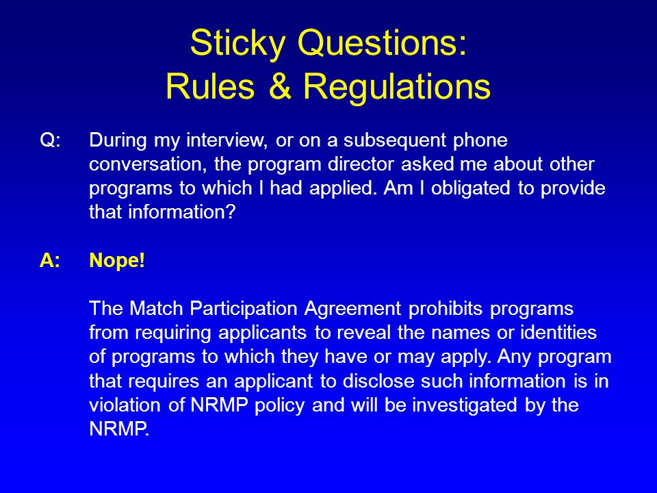 Sticky Questions: Rules & Regulations