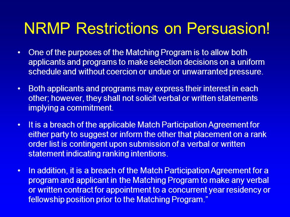 NRMP Restrictions on Persuasion!