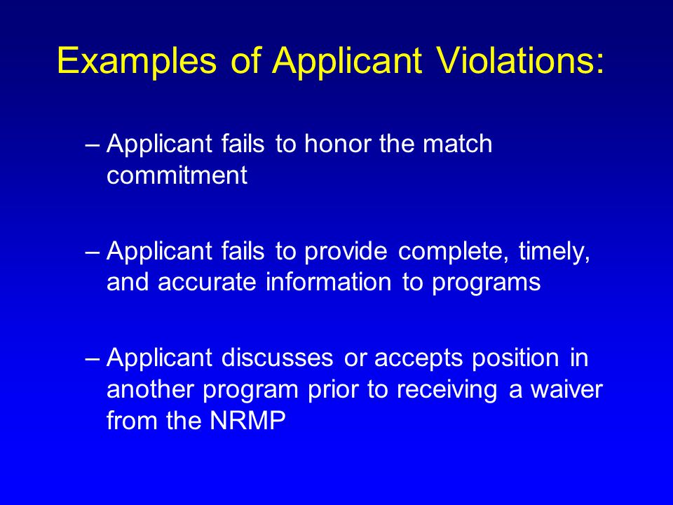 Examples of Applicant Violations: