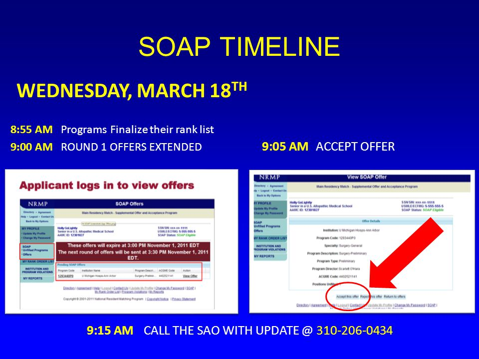 SOAP TIMELINE WEDNESDAY, MARCH 18TH 9:05 AM ACCEPT OFFER