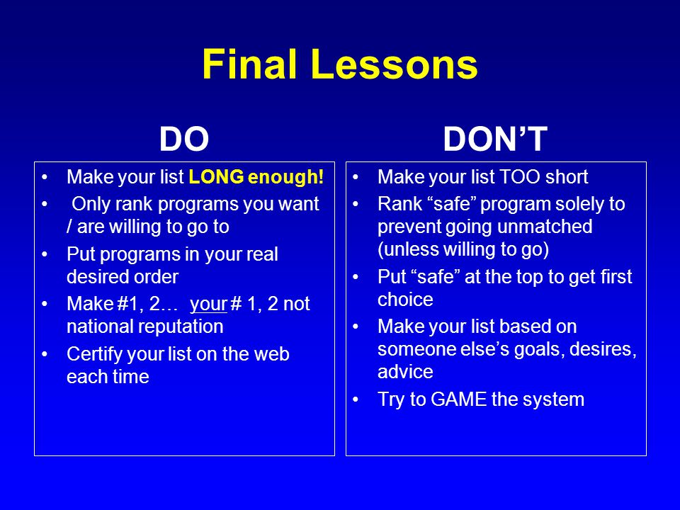 Final Lessons DO DON'T Make your list LONG enough!