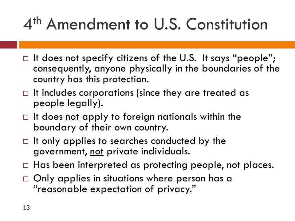 4th Amendment to U.S. Constitution