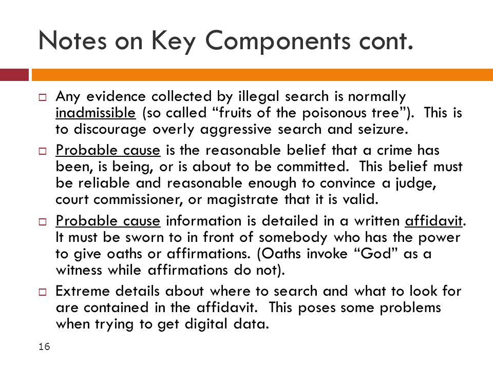 Notes on Key Components cont.