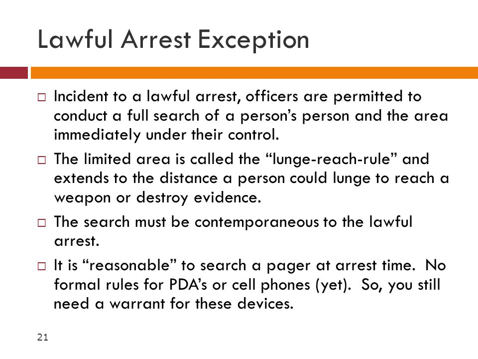 Lawful Arrest Exception