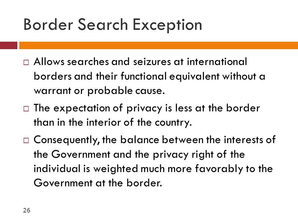 Border Search Exception