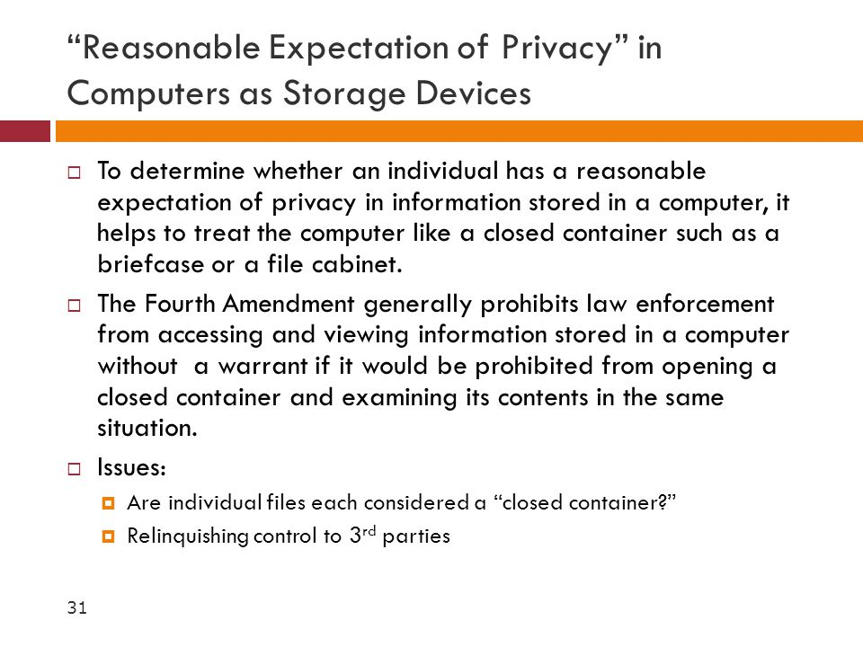 Reasonable Expectation of Privacy in Computers as Storage Devices