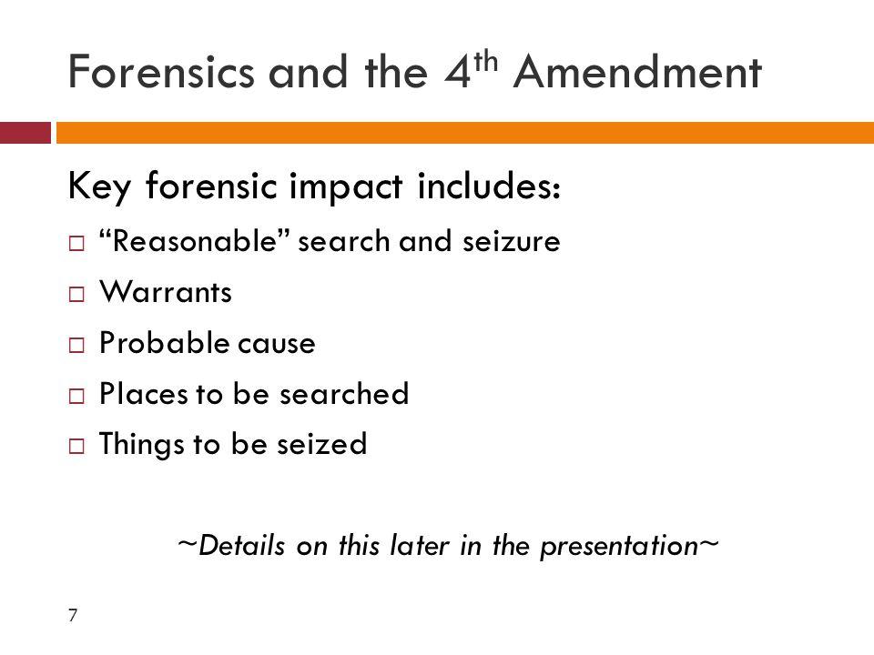 Forensics and the 4th Amendment