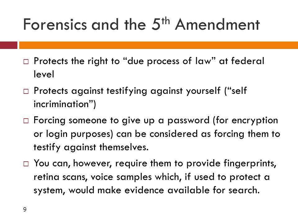 Forensics and the 5th Amendment