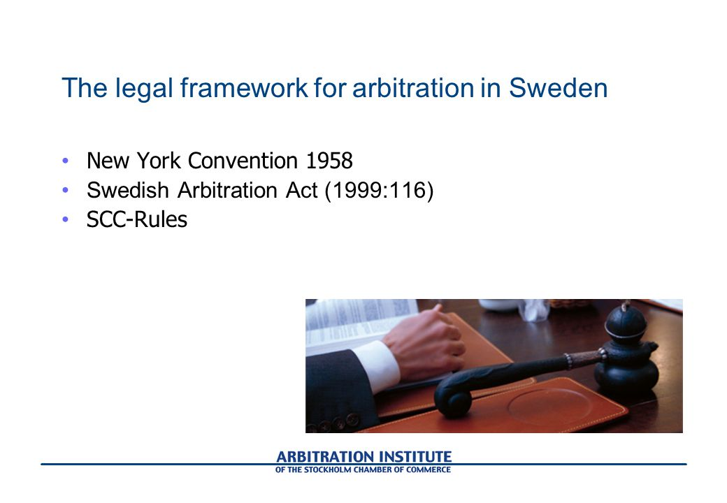 The legal framework for arbitration in Sweden