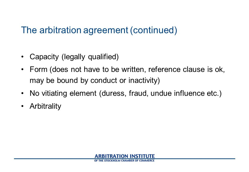 The arbitration agreement (continued)