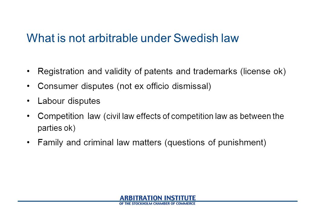 What is not arbitrable under Swedish law