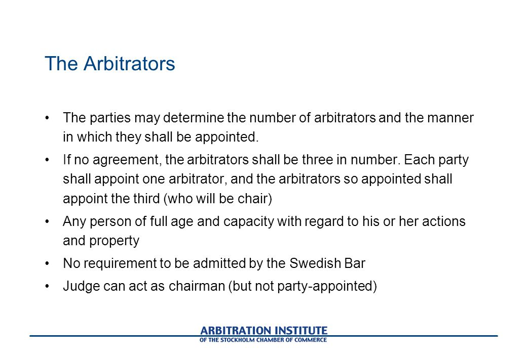 The Arbitrators The parties may determine the number of arbitrators and the manner in which they shall be appointed.