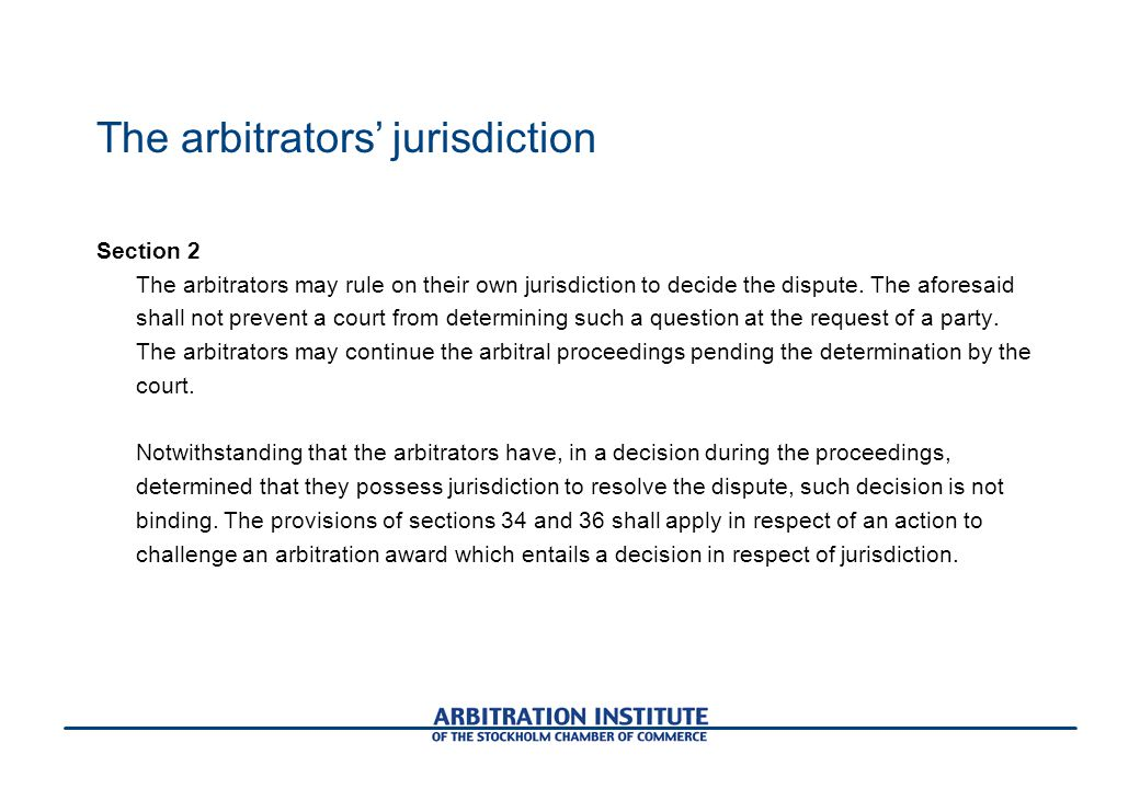 The arbitrators' jurisdiction