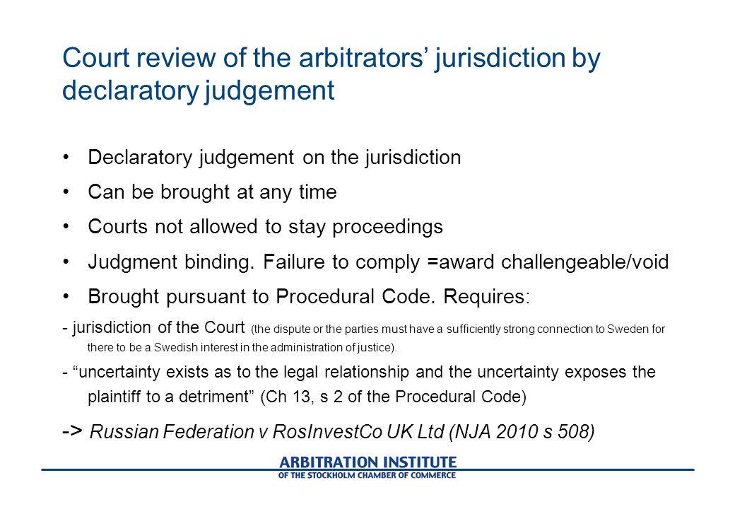 Court review of the arbitrators' jurisdiction by declaratory judgement