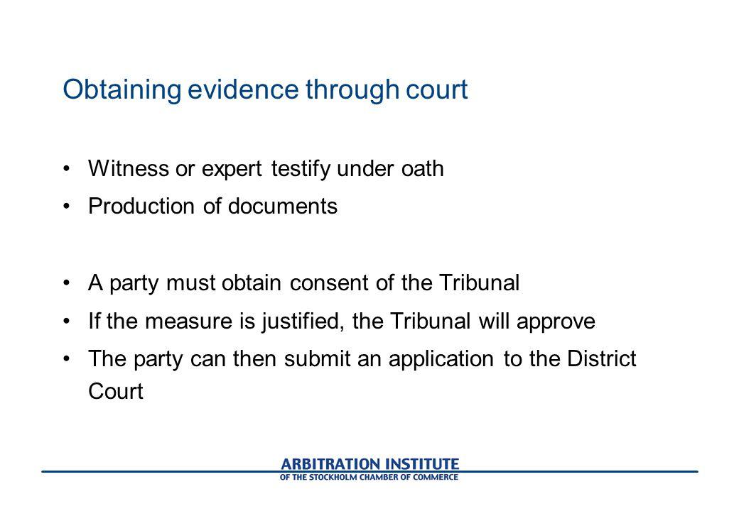 Obtaining evidence through court