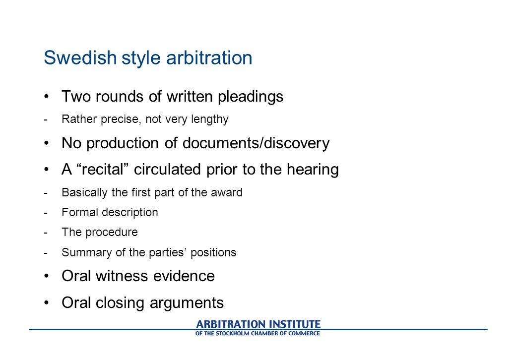 Swedish style arbitration