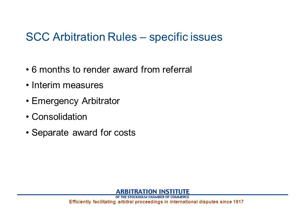 SCC Arbitration Rules – specific issues